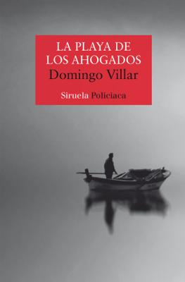 La playa de los ahogados - Domingo Villar pdf download