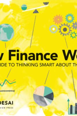 How Finance Works - Mihir Desai