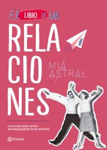 El libro de las relaciones - Mía Astral pdf download