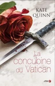 La concubine du Vatican - Kate Quinn pdf download