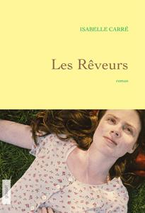 Les rêveurs - Isabelle Carré pdf download
