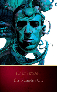 The Nameless City - H.P. Lovecraft pdf download