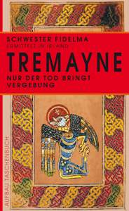 Nur der Tod bringt Vergebung - Peter Tremayne pdf download