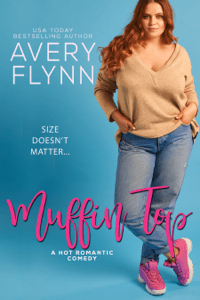 Muffin Top (A BBW Romantic Comedy) - Avery Flynn pdf download