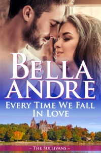 Every Time We Fall In Love (The New York Sullivans) - Bella Andre pdf download
