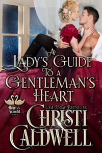 A Lady's Guide to a Gentleman's Heart - Christi Caldwell pdf download