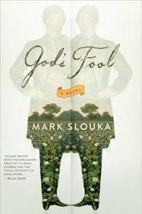 God's Fool: A Novel - Mark Slouka pdf download