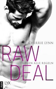 Raw Deal - Gegen alle Regeln - Cherrie Lynn pdf download