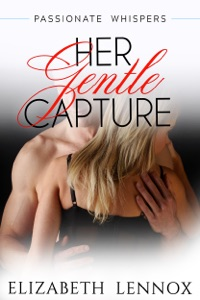 Her Gentle Capture - Elizabeth Lennox pdf download