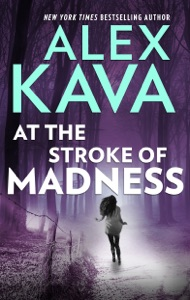 At the Stroke of Madness - Alex Kava pdf download