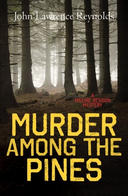 Murder Among the Pines - John Lawrence Reynolds pdf download