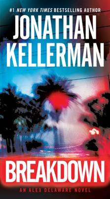 Breakdown - Jonathan Kellerman pdf download