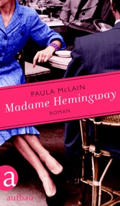 Madame Hemingway - Paula McLain pdf download