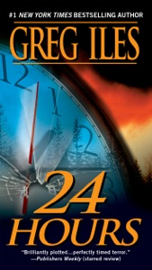 24 Hours - Greg Iles pdf download