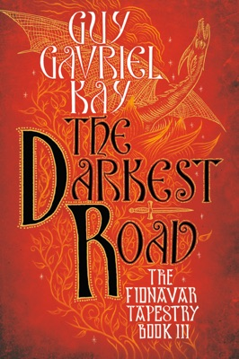 The Darkest Road - Guy Gavriel Kay pdf download