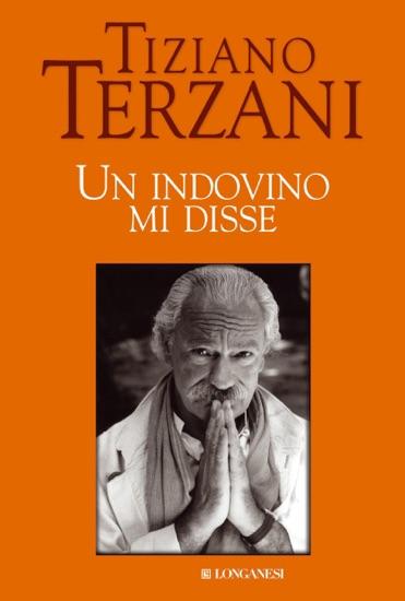 Un indovino mi disse by Tiziano Terzani PDF Download