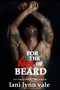 For the Love of Beard - Lani Lynn Vale pdf download
