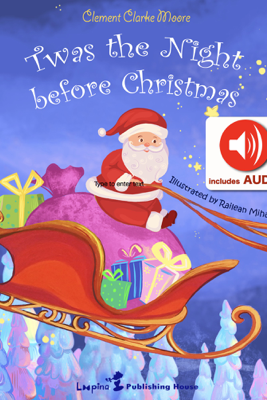 Twas the night before Christmas (AUDIO and Magical ILLUSTRATIONS) - Clement Clarke Moore