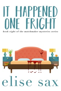 It Happened One Fright - Elise Sax pdf download