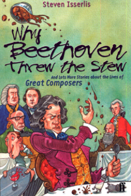 Why Beethoven Threw the Stew - Steven Isserlis CBE