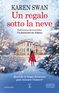 Un regalo sotto la neve - Karen Swan pdf download