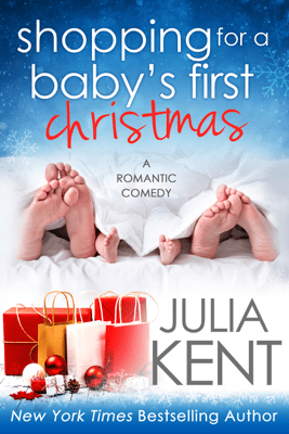 Shopping for a Baby's First Christmas - Julia Kent