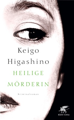Heilige Mörderin - Keigo Higashino pdf download