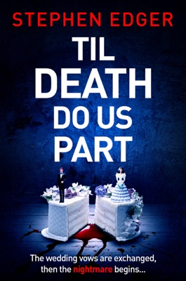 Til Death Do Us Part - Stephen Edger pdf download