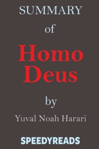 Summary of Homo Deus - Yuval Noah Harari pdf download