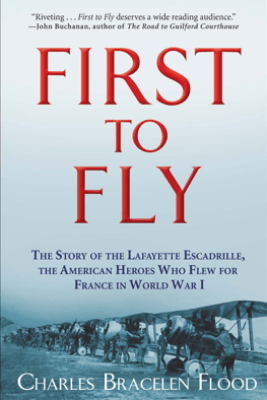 First to Fly - Charles Bracelen Flood
