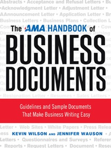 The AMA Handbook of Business Documents - Kevin Wilson & Jennifer Wauson pdf download