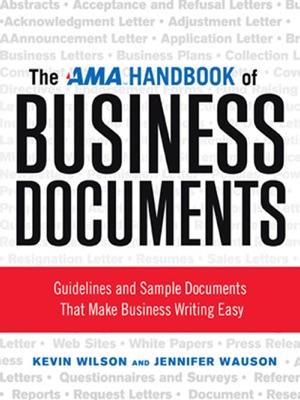 The AMA Handbook of Business Documents - Kevin Wilson & Jennifer Wauson pdf download