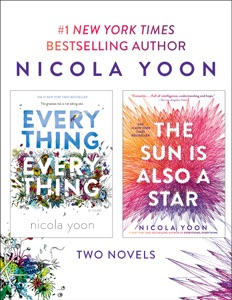 Nicola Yoon 2-Book Bundle: Everything, Everything and The Sun Is Also a Star - Nicola Yoon pdf download