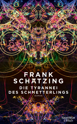 Die Tyrannei des Schmetterlings - Frank Schätzing pdf download