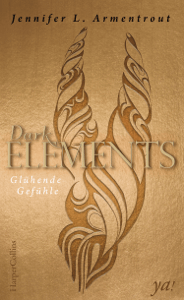 Dark Elements 4 - Glühende Gefühle - Jennifer L. Armentrout pdf download
