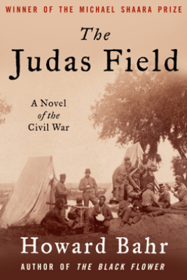 The Judas Field - Howard Bahr