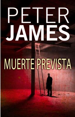 Muerte prevista - Peter James pdf download