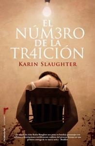 El número de la traición - Karin Slaughter pdf download