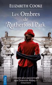 Les ombres de Rutherford Park - Elizabeth Cooke pdf download