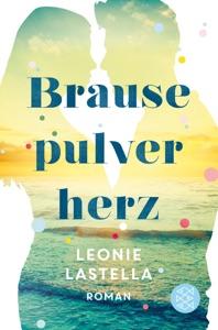 Brausepulverherz - Leonie Lastella pdf download