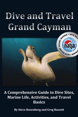 Dive and Travel Grand Cayman - Steve Rosenberg & Greg Bassett