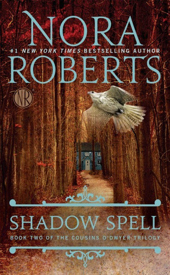Shadow Spell by Nora Roberts pdf download