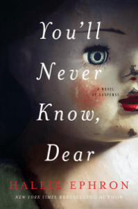 You'll Never Know, Dear - Hallie Ephron pdf download