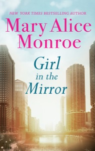Girl in the Mirror - Mary Alice Monroe pdf download