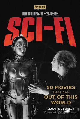 Must-See Sci-fi - Sloan De Forest & Roger Corman