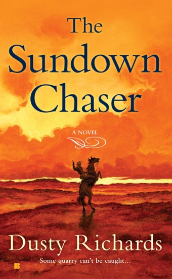 The Sundown Chaser by Dusty Richards PDF Download