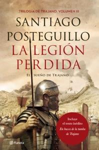 La legión perdida - Santiago Posteguillo pdf download