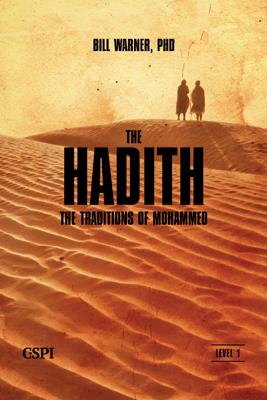 The Hadith - Bill Warner