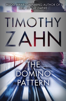 The Domino Pattern - Timothy Zahn pdf download