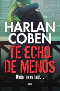 Te echo de menos - Harlan Coben pdf download
